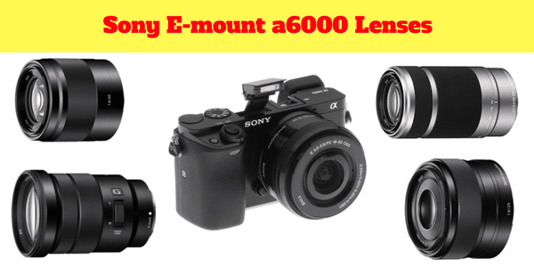 sony-a-6000-e-mount-compatible-lenses-lens