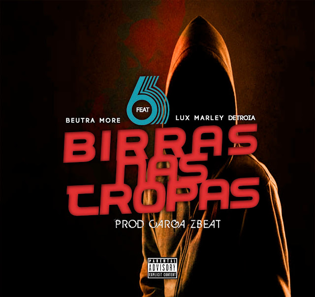 Beutra More ft Lux Detroia - 6 Birras Nas Tropas (Afro House)
