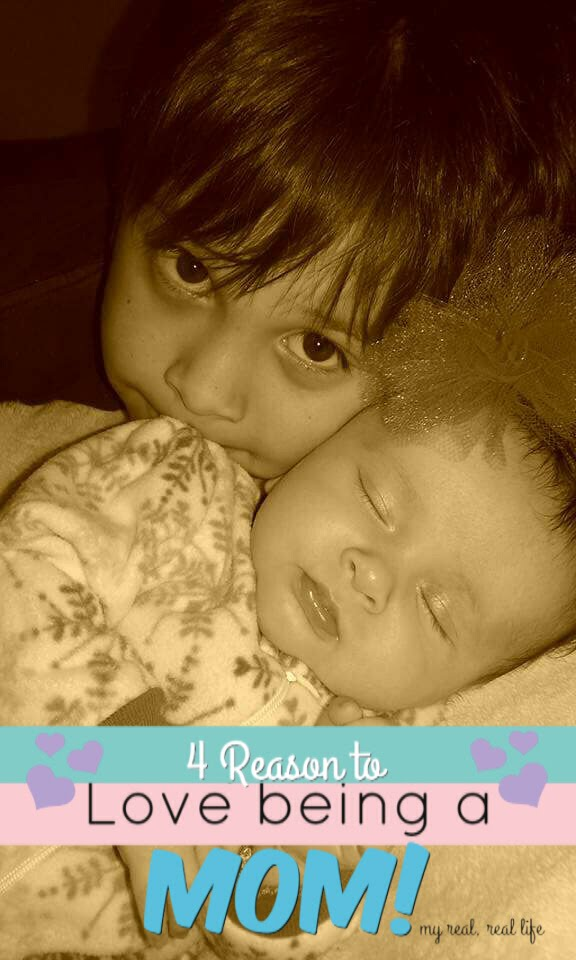 Download 4 Reason's to Love being a Mom!