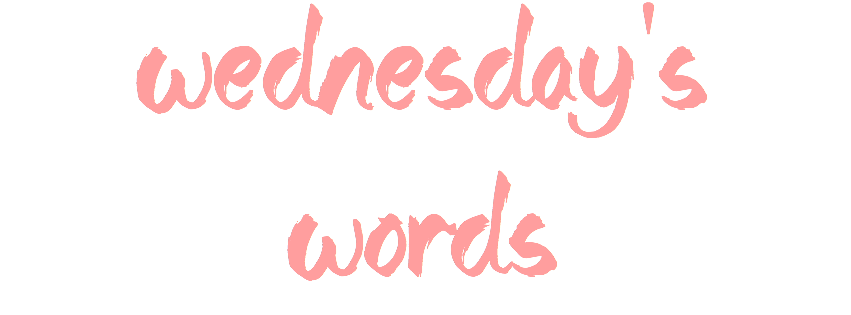 An Update on Wednesday's Words
