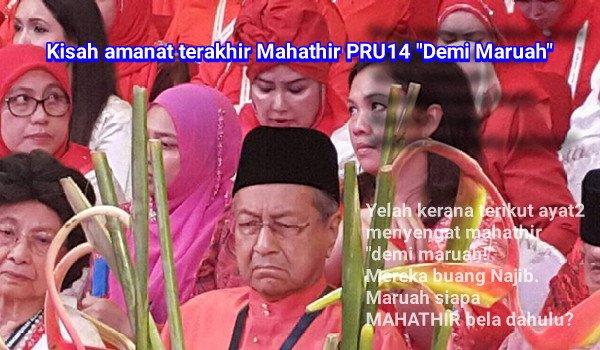 Kisah amanat terakhir Mahathir PRU14