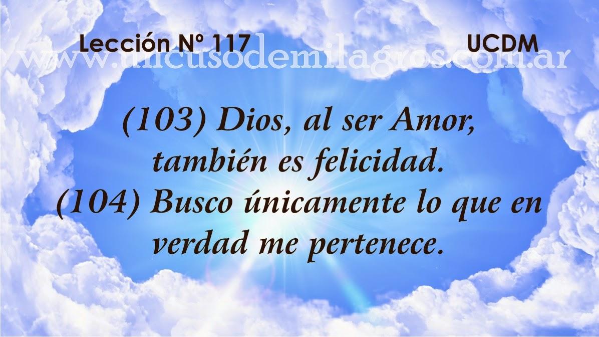 Leccion 117, Un Curso de Milagros