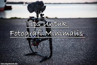 Tips Untuk fotografi Minimalis