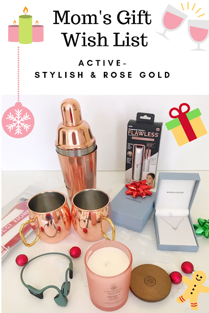 Mom's Holiday Gift Wish List - For Active & Stylish Moms and Rose Gold Lovers
