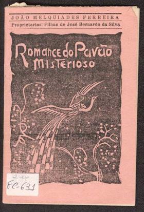 Romance do Pavão Misterioso - João Melquíades Ferreira da Silva