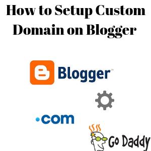 How to Setup Custom Domain on Blogger
