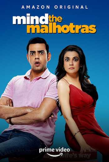 Mind the Malhotras 2019 Complete WEB Series Download