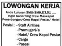 Lowongan Kerja Craw Maskapai Penerbangan/ Crew Kapal Pesiar/ Hotel