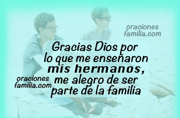 gracias a Dios por hermanos, imágenes y oraciones de los hermanos en familia por Mery Bracho