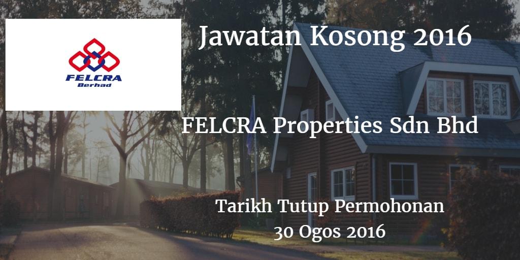 Jawatan Kosong FELCRA Properties Sdn Bhd 30 Ogos 2016
