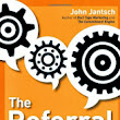 Book Study: The Referral Engine by John Jantsch