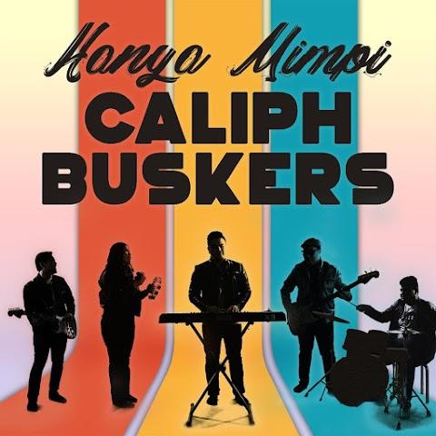 Caliph Buskers - Hanya Mimpi MP3