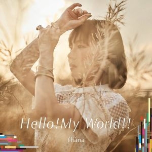 Fhána - Hello! My World!! ( Opening Knight's & Magic )