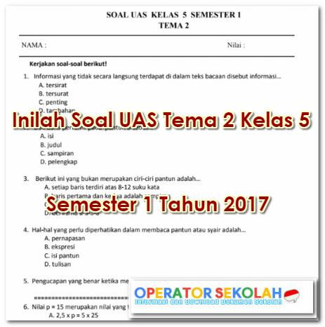 Soal UAS Tema 2 Kelas 5 Semester 1 Tahun 2017