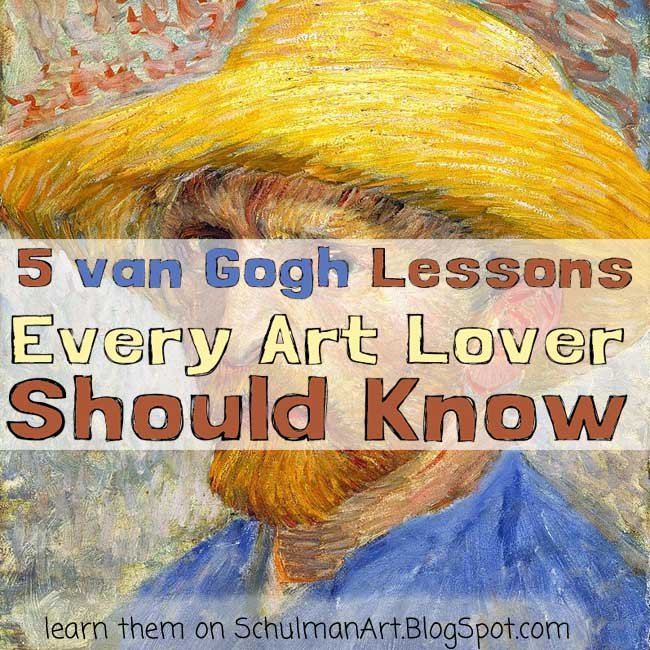 van gogh http://schulmanart.blogspot.com/2015/09/5-van-gogh-lessons-every-art-lover.html