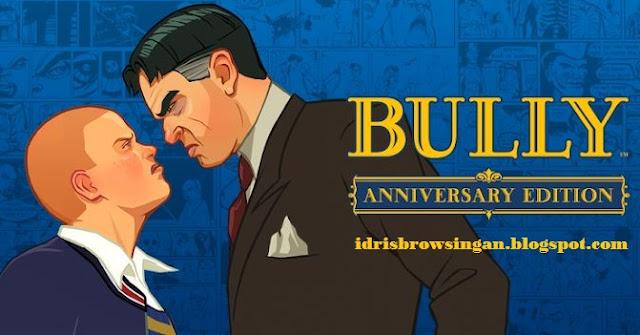 Cara Bermain Bully Di Android + Link Download Free