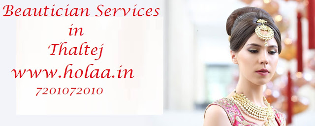 Beautician Services in Thaltej