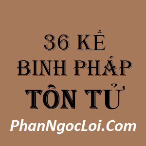 36 Kế Binh Pháp Tôn Tử 6 Giương Đông Kích Tây