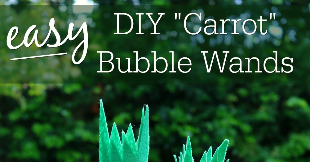 Southern in law easy diy carrot bubble wands for easter negle Image collections