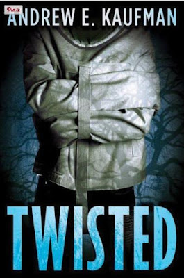 Twisted by Andrew E. Kaufman - book cover
