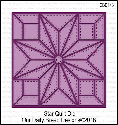 Our Daily Bread Designs Custom Die: Star Quilt