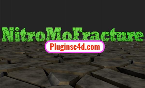 Nitro4D NitroMoFracture v1 04 C4D plug-in production