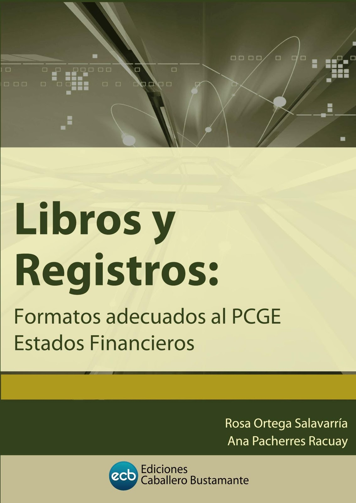 Libros y registros – Rosa Ortega Salavarría