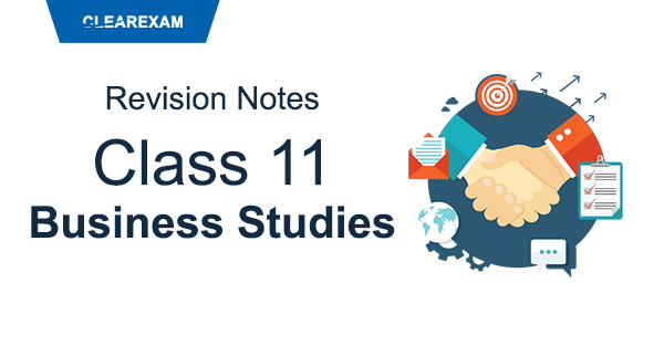 Class 11 Business Studies Revision Notes