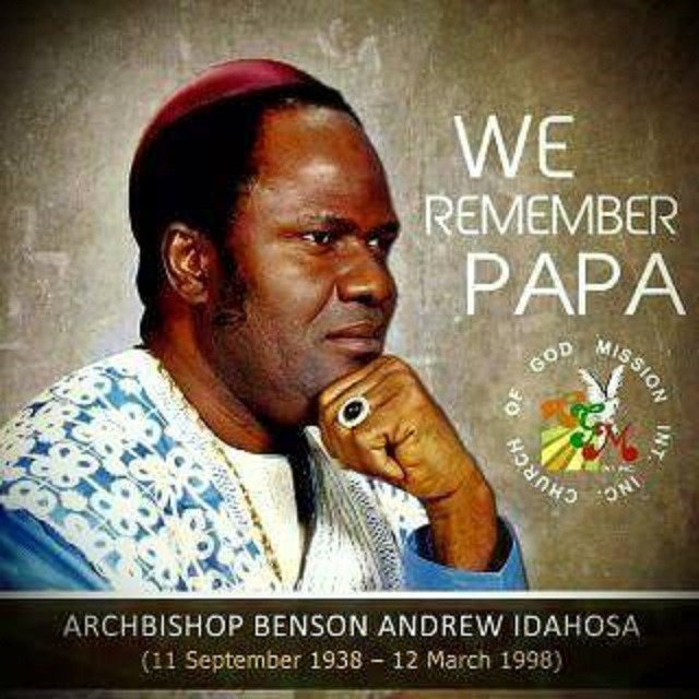 Late Archbishop Benson Idahosa Remembered