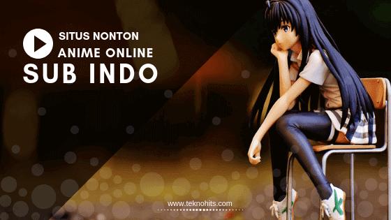 Situs Nonton Anime Online Sub Indonesia
