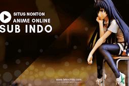 10 Situs Nonton Anime Online Sub Indo Terbaik 2018
