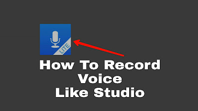 Record Clear Voice With Android Phone