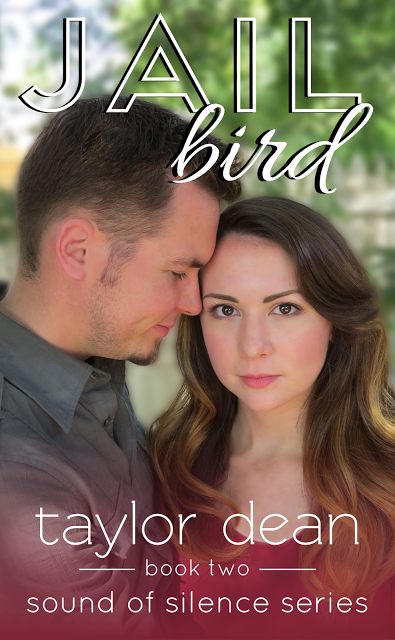 Jailbird (Sound of Silence Book 2) by Taylor Dean