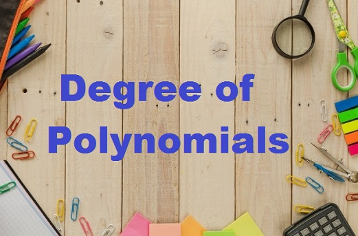 Degree of Polynomials