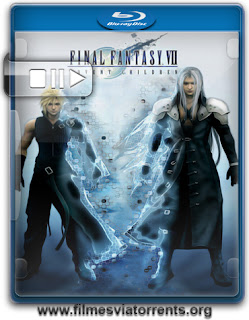 Final Fantasy VII – Advent Children Complete Torrent - BluRay Rip 1080p Legendado (2009)