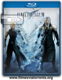 Final Fantasy VII – Advent Children Torrent - BluRay Rip