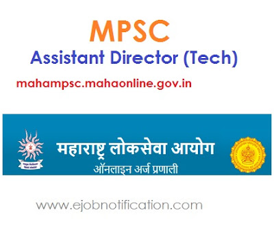 MPSC 10 Assistant Director (Tech) Recruitment 2017 mahampsc.mahaonline.gov.in