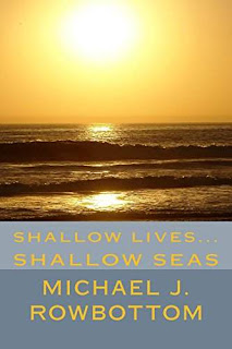 Shallow Lives...Shallow Seas; corruption, adventure and danger in the Gulf ebook promotion Michael Rowbottom