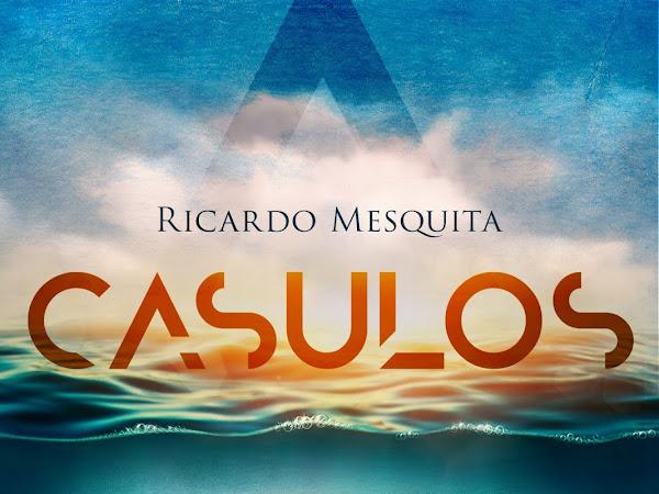 [Resenha] Casulos - Ricardo Mesquita