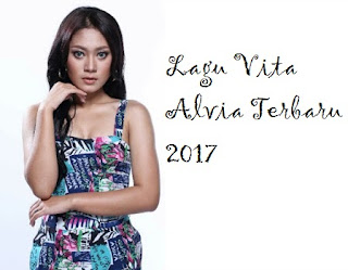 Download Lagu Vita Alvia Full Album Terbaru 2017