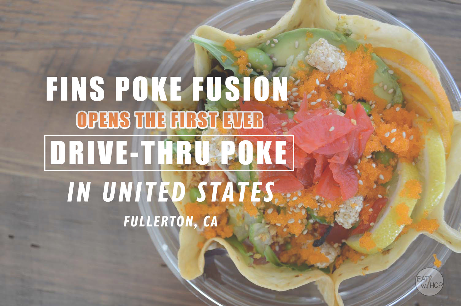 No Need to Leave Your Car to Order Poke at Fins Poke Fusion in Fullerton!