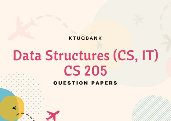Data Structures | CS205 | Question Papers (2015 batch)