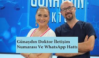 Günaydın Doktor İletişim Numarası Ve WhatsApp Hattı