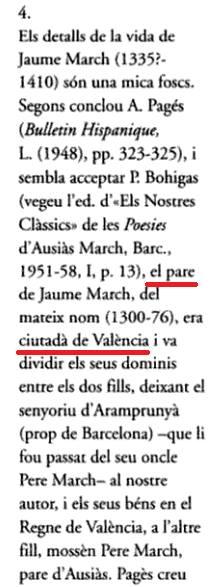 ¿Tos diuen que son pare de Ausiás March ere catalá? Mentira, ell y son germá Jaume eren valensians y son yayo tamé.  J. Gulsoy; Estudis de Filología Valenciana, 2001