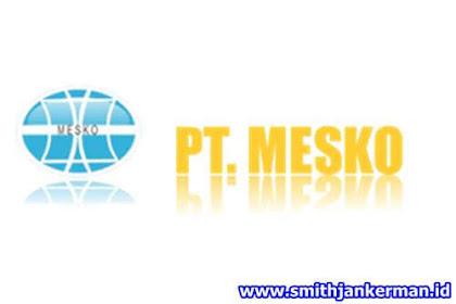 Lowongan Kerja Pekanbaru PT. Mega Sejahtera Konsultindo (MESKO) Januari 2018