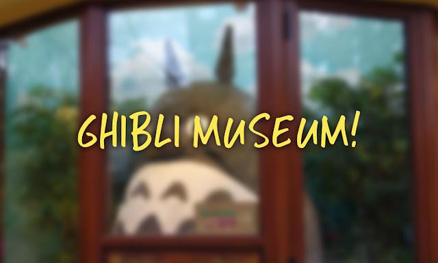 Ghibli Museum Japan!