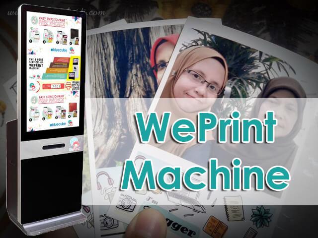 Cetak Foto Semudah ABC dengan WePrint Machine