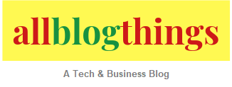 AllBlogThings.com - A Tech & Business Blog!