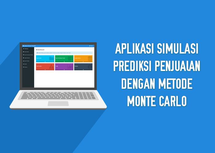 Aplikasi Simulasi Prediksi Penjualan Dengan Metode Monte Carlo
