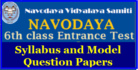 Navodaya Vidyalaya Class VI Syllabus 2019-20 JNVST Exam Pattern and Model Question Papers Navodaya Vidyalaya Class VI Syllabus 2019-20 Jawahar Navodaya Vidyalaya Class VI Entrance Exam Syllabus 2019 Download the Syllabus of JNVST Class 6 Exam 2019 Check Navodaya Vidyalaya Exam Pattern 2019 JNVST Class 6th Admission Test Subjects - Navodaya Vidyalaya Class 6 Exam Syllabus, Books | Navodaya Entrance Exam/Test Syllabus, Instructions, Model Papers | JNVST Exam Pattern Syllabus and model papers | jnvst-jawahar-navodaya-vidyalaya-samithi-entrance-test-exam-jnvs-6th-class-entrance-test-selection-test-nvshq-org-prospectus-online-application-form-syllabus-exam-pattern-model-question-papers-hall-tickets-results-selection-list-download.html/2018/10/jnvst-navodaya-vidyalaya-class-vi-syllabus-exam-pattern-model-question-papers-download.html